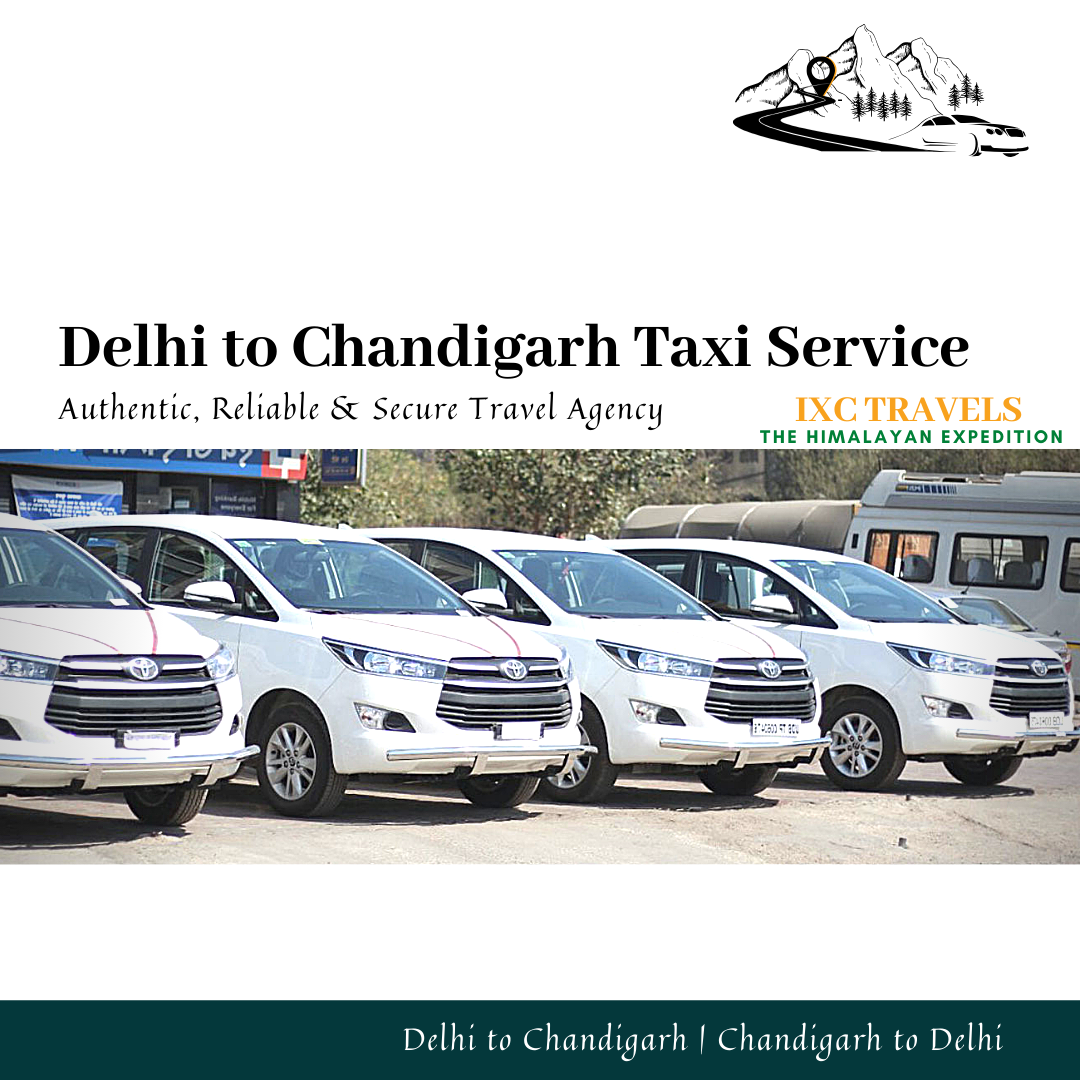 Choose Delhi To Chandigarh Taxi Service Or Chandigarh To